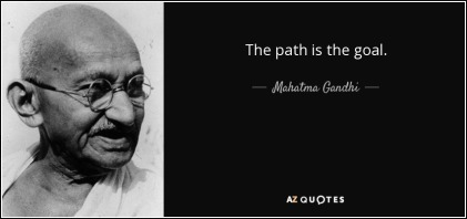 quote-the-path-is-the-goal-mahatma-gandhi-38-47-18